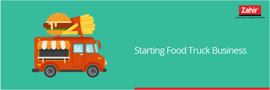 STARTING FOOD TRUCK BUSINESS Culinary Is One Of The Hottest Business Opportunities Especially For Those Who Have Cooking Skill And Interest