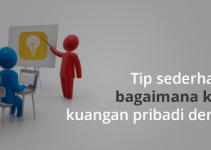 tip sederhana bagaimana kelola kuangan pribadi dengan mudah