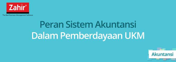 Peran Sistem Akuntansi Dalam Pemberdayaan Ukm