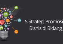 Strategi Promosi pada Bisnis di Bidang Jasa