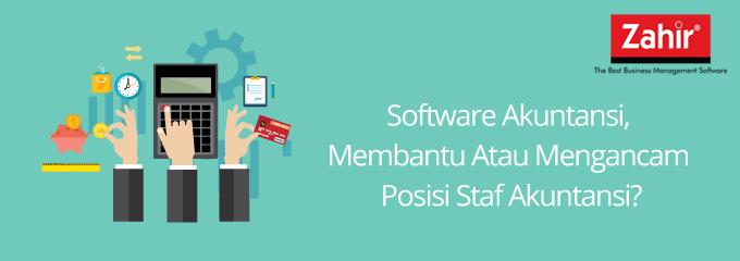 Software akuntansi, membantu atau mengancam posisi staf akuntansi