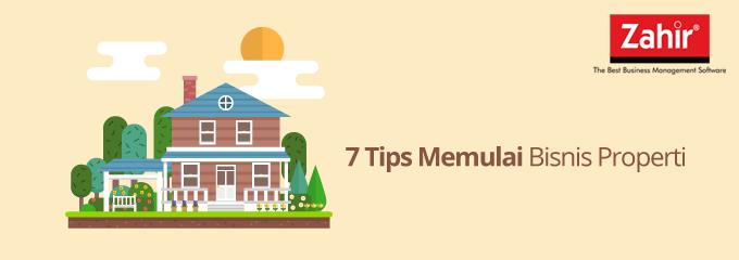 7 Tips Memulai Bisnis Properti