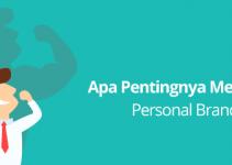 Apa Pentingnya Membangun Personal Branding