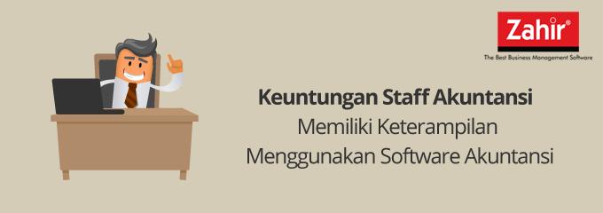 Keuntungan Staff Akuntansi Memiliki Keterampilan Menggunakan Software