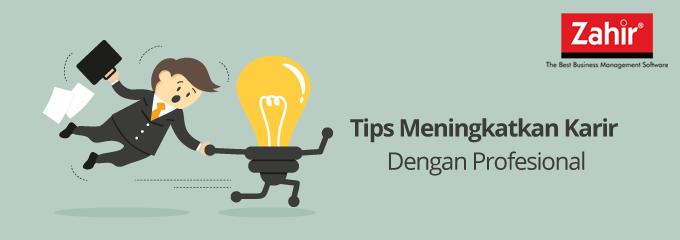blog - tips meningkatkan karir dengan profesional