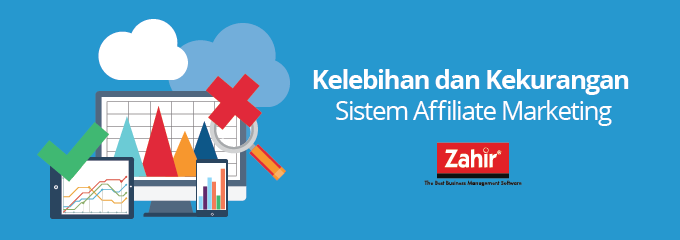 zahir-blog-kelebihan-dan-kekurangan-sistem-affiliate-marketing