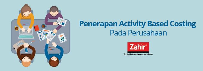 zahir-blog-penerapan-activity-based-costing