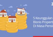 5 keunggulan bisnis properti masa pensiun