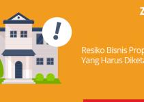 resiko bisnis properti yg harus diketahui