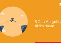 5 cara mengelola risiko hazard