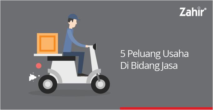 5 Peluang Usaha Di Bidang Jasa Zahir Accounting Blog