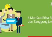6 manfaat etika bisnis dan tanggung jawab