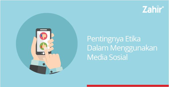pentingnya etika dalam menggunakan media sosial