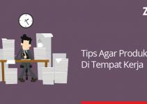 tips agar produktif di tempat kerja