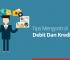 Tips mengontrol debit dan kredit bisnis