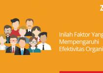 faktor yang mempengaruhi efektivitas organisasi