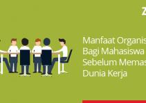 manfaat organisasi bagi mahasiswa sebelum kerja