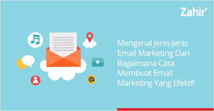 mengenal jenis2 email marketing 04 - Jenis Jenis E Mail