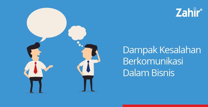dampak kesalahan berkomunikasi dalam bisnis