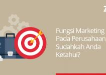 fungsi marketing pada perusahaan, sudahkah Anda ketahui?