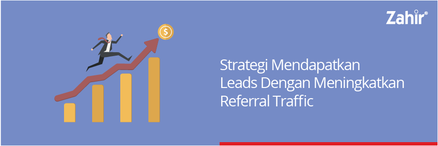 strategi mendapat leads dgn referral traffic