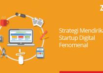 strategi mendirikan startup digital fenomenal