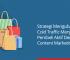 strategi mengubah cold traffic menjadi pembeli aktif dengan content marketing