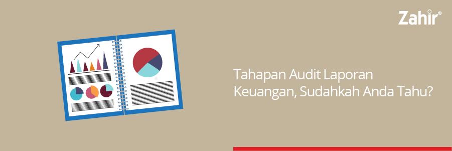 tahapan audit laporan keuangan