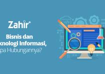 Bisnis dan Teknologi Informasi, Apa Hubungannya?