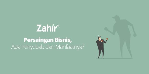Persaingan Bisnis, Apa Penyebab dan Manfaatnya?