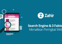 Search Engine & 3 Faktor Menaikkan Peringkat Web