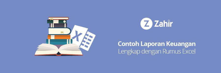 Contoh Laporan Keuangan Lengkap dengan Rumus Excel