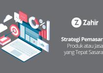 Strategi Pemasaran Produk atau Jasa yang Tepat Sasaran