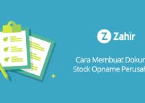 Cara Membuat Dokumen Stock Opname Perusahaan