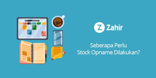 Seberapa Perlu Stock Opname Dilakukan?