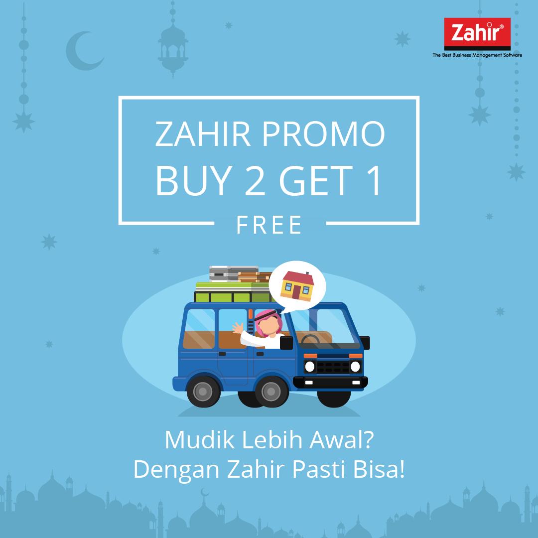 Zahir Promo Buy 2 Get 1 Free – Mudik Lebih Awal? Dengan Zahir Pasti Bisa!